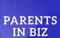 Parents in Biz