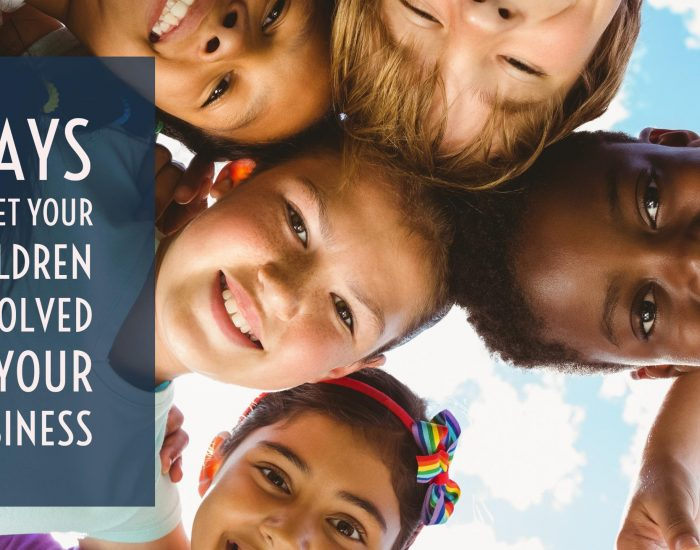#PIB11 Ways to get your children involved in your business